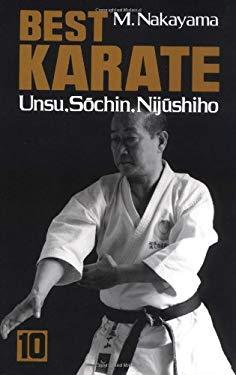 Best Karate, Vol.10: Unsu, Sochin, Nijushiho 9780870117343