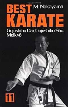 Best Karate, Vol.11: Gojushiho Dai, Gojushiho Sho, Meikyo 9780870117589