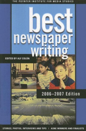 Best Newspaper Writing 9780872892965