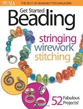 Best of Bead and Button: Get Started Beading 9780871162199