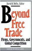 Beyond Free Trade: Firms, Governments, and Global Competition