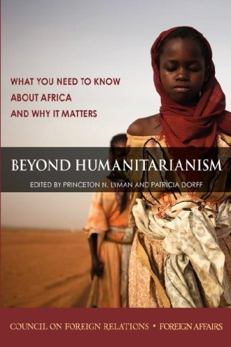 Beyond Humanitarianism: What You Need to Know about Africa and Why It Matters 9780876093764