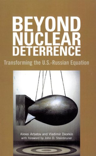 Beyond Nuclear Deterrence: Transforming the U.S.-Russian Equation 9780870032264