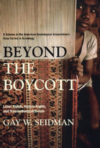 Beyond the Boycott: Labor Rights, Human Rights, and Transnational Activism 9780871547613