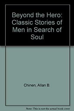 Beyond the Hero 9780874777918