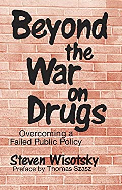 Beyond the War on Drugs 9780879755874
