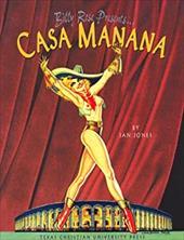 Billy Rose Presents . . . Casa Manana 3879913
