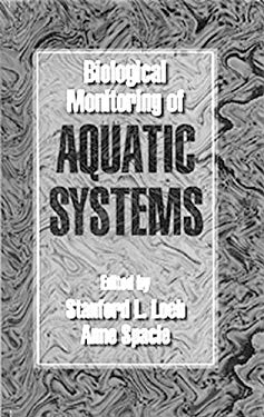 Biological Monitoring of Aquatic Systems 9780873719100