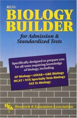 Biology Builder for Admission and Standardized Tests 9780878919406