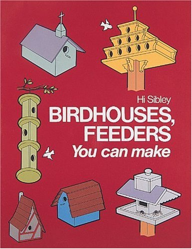 Birdhouses, Feeders You Can Make: Enrich, Extend, and Apply Learning 9780870068430