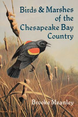 Birds and Marshes of the Chesapeake Bay Country 9780870332074