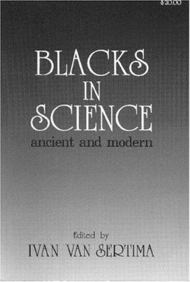 Blacks in Science: Ancient and Modern 9780878559411