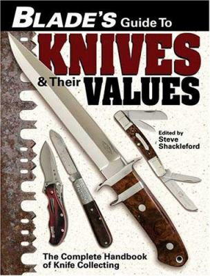 Blades Guide to Knives & Their Values 9780873499132