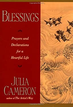 Blessings: Prayers and Declarations for a Heartful Life 9780874779066