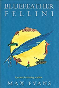 Bluefeather Fellini 9780870813078