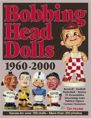 Bobbing Head Dolls: 1960-2000 9780873418027