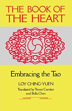 Book of the Heart: Embracing the Tao 9780877735809