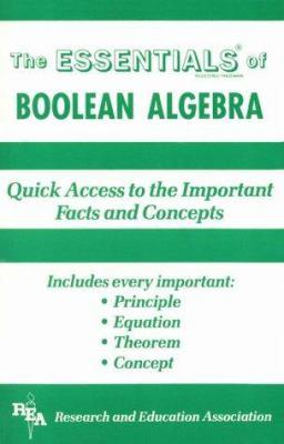 Boolean Algebra Essentials 9780878916986