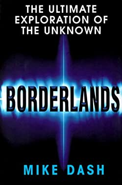 Borderlands: The Ultimate Exploration of the Surrounding Unknown 9780879517243