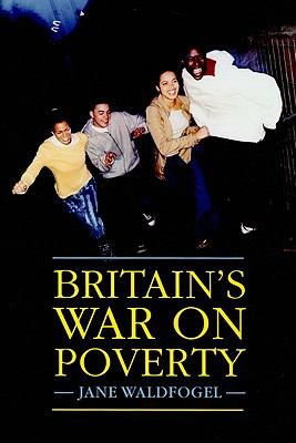 Britain's War on Poverty 9780871548979