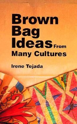 Brown Bag Ideas from Many Cultures 9780871922472