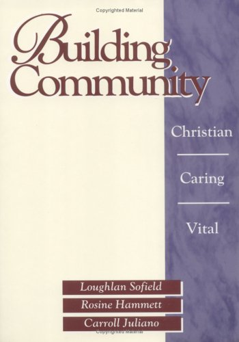 Building Community: Christian, Caring, Vital 9780877936480