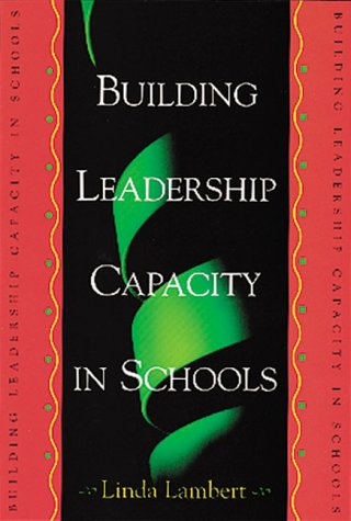 Building Leadership Capacity in Schools 9780871203076