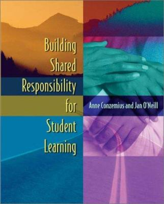 Building Shared Responsibility for Student Learning 9780871205971