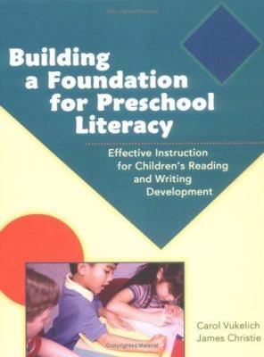 Building a Foundation for Preschool Literacy 9780872075474