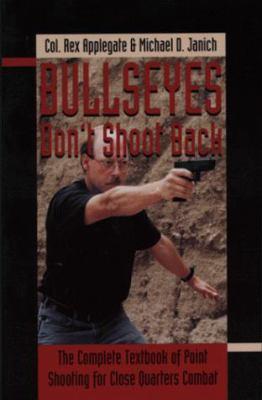 Bullseyes Don't Shoot Back 9780873649575