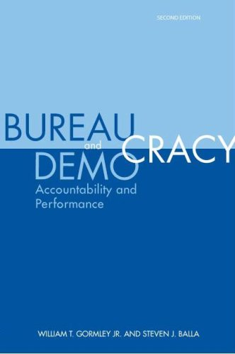 Bureaucracy and Democracy: Accountability and Performance 9780872893474