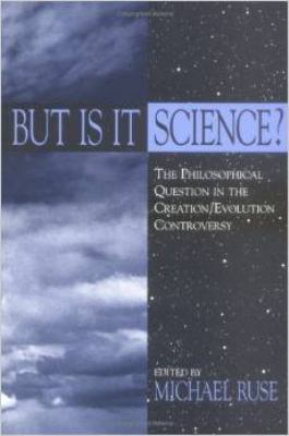 But is It Science?: The Philosophical Question in the Creation/Evolution Controversy 9780879754396