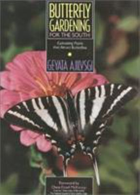 Butterfly Gardening for the South 9780878337385