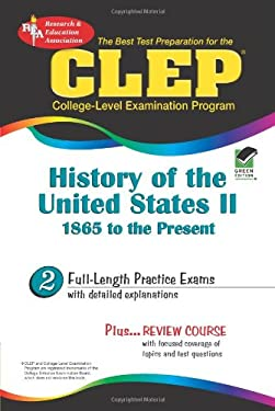 CLEP: History of the United States II, 1865 to the Present 9780878912704