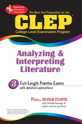 CLEP Analyzing & Interpreting Literature (Rea) - The Best Test Prep for the CLEP 9780878918973