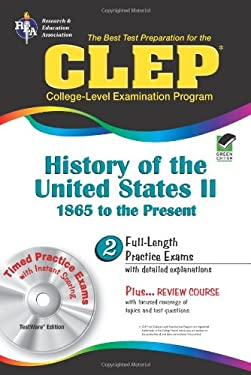 CLEP History of the United States II 1865 to the Present [With CDROM] 9780878912735