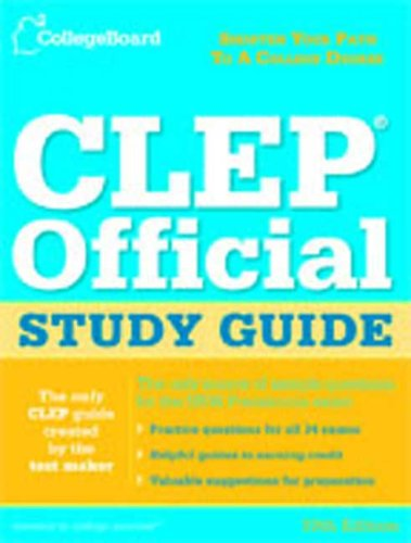 CLEP Official Study Guide: College-Level Examination Program 9780874477887