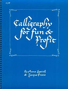 Calligraphy for Fun and Profit 9780879803858