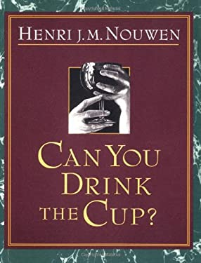 Can You Drink the Cup? 9780877935810