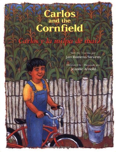 Carlos y la Milpa de Maiz/Carlos And The Cornfield 9780873587358