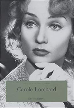Carole Lombard: The Hoosier Tornado 9780871951670