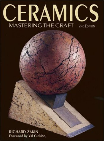 Ceramics: Mastering the Craft 9780873418676