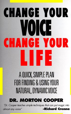 Change Your Voice, Change Your Life 9780879804411