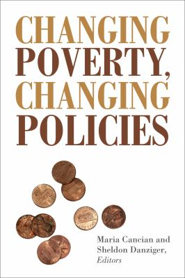 Changing Poverty, Changing Policies 9780871543103
