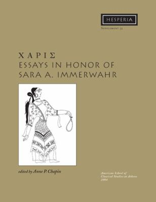 Charis: Essays in Honor of Sara a Immerwahr 9780876615331