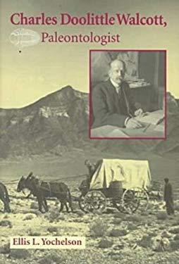 Charles Doolittle Walcott, Paleontologist 9780873385992