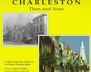 Charleston Then and Now 9780878441297