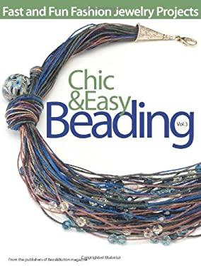 Chic & Easy Beading, Volume 3 9780871162779