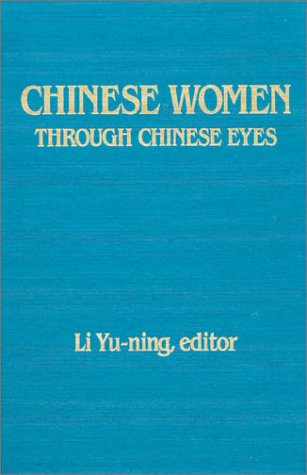 Chinese Women Through Chinese Eyes 9780873325967