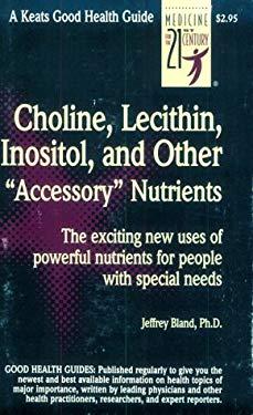 Choline, Lecithin, Inositol 9780879832773